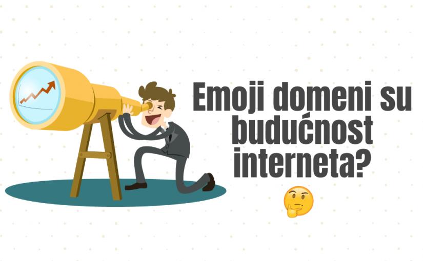 Emoji domeni su budućnost interneta?