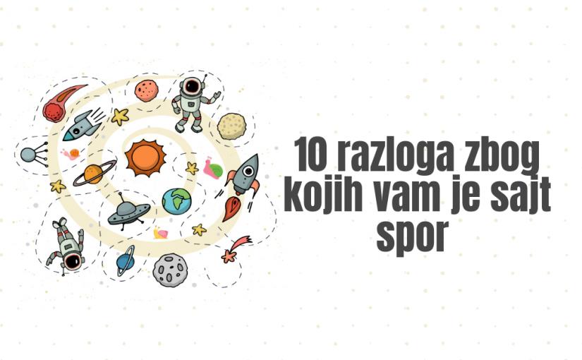 10 razloga zbog kojih vam je sajt spor