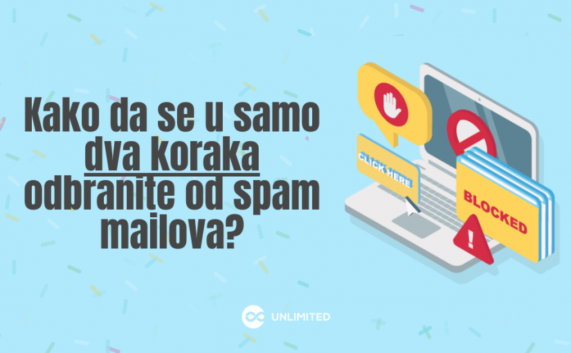 Kako da se efikasno odbranite od spam mailova?