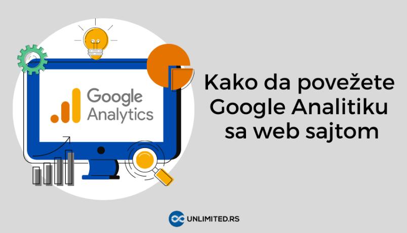 Detaljni vodič za početnike: Kako da povežete Google Analitiku (GA4) sa web sajtom